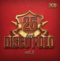 25 Lat Disco Polo vol.3 (2CD)