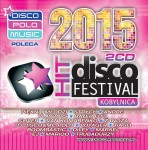Disco Hit Festival Kobylnica 2015 (2CD)