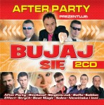 After Party prezentuje - Bujaj się (2CD)