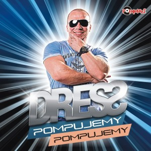 55 DRESS - POMPUJEMY POMPUJEMY - ALBUM CD.jpg