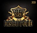 25 Lat Disco Polo (2CD)