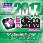 Disco Hit Festival - Kobylnica 2017 (2CD)