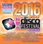 Disco Hit Festival - Kobylnica 2016 (2CD)
