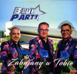 Blue Party - Zabujany w Tobie